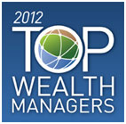 2010 Top Wealth Management Firm Award - 10th Year in a Row